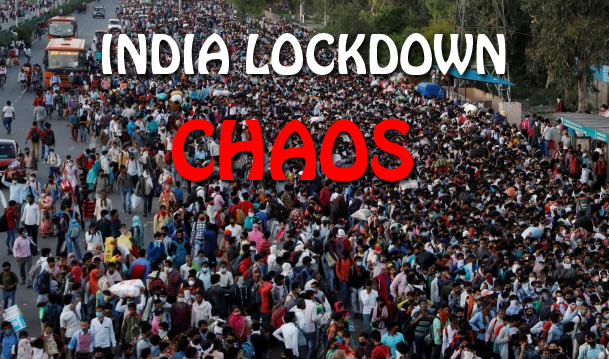 India Lockdown Chaos